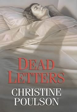 Dead Letters: A Cassandra James in Cambridge mystery by Christine Poulson